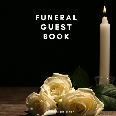 Funeral Guest Book - A celebration of life Cover Image