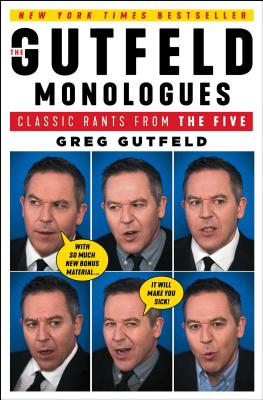 The Gutfeld Monologues: Classic Rants from the Five Cover Image