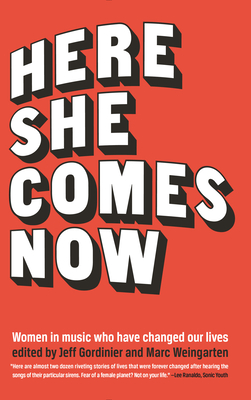Here She Comes Now: Women in Music Who Have Changed Our Lives (Mixtape) Cover Image