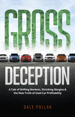 Gross Deception: A Tale of Shifting Markets, Shrinking Margins, and the New Truth of Used Car Profitability Cover Image