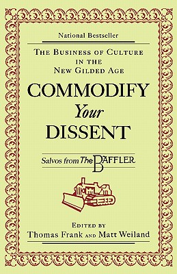 Cover for Commodify Your Dissent