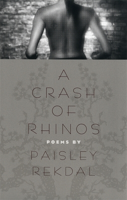 A Crash of Rhinos: Poems (Contemporary Poetry) Cover Image