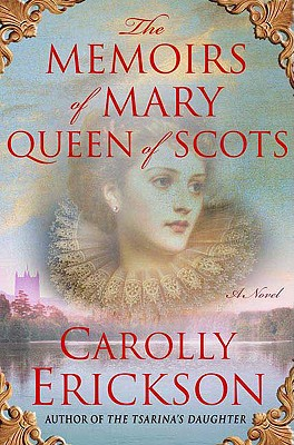 The Memoirs of Mary Queen of Scots Cover