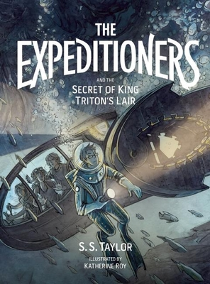 Cover for The Expeditioners and the Secret of King Triton's Lair
