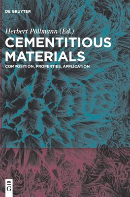 Cementitious Materials: Composition, Properties, Application Cover Image