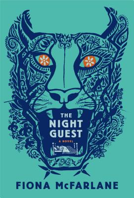 The Night Guest (Hardcover) By Fiona McFarlane