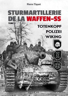 Sturmartillerie de la Waffen-SS Vol. 2: Totenkopf, Polizei, Wiking Cover Image