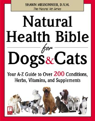 Natural Health Bible for Dogs & Cats Cover