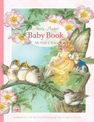 Shirley Barber's Baby Book: My First Five Years: Pink Cover Edition Cover Image