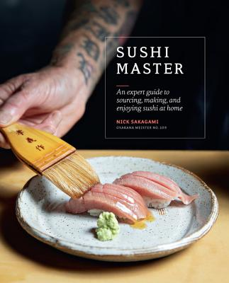 Sushi Master: An expert guide to sourcing, making and enjoying sushi at home Cover Image