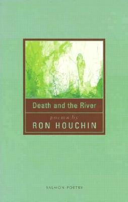 Cover for Death and the River (Salmon Poetry)