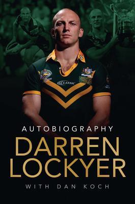 Darren Lockyer - Autobiography Cover Image