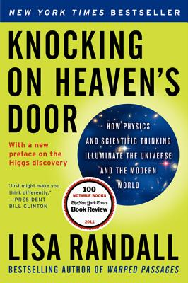 Knocking on Heaven's Door: How Physics and Scientific Thinking Illuminate the Universe and the Modern World Cover Image