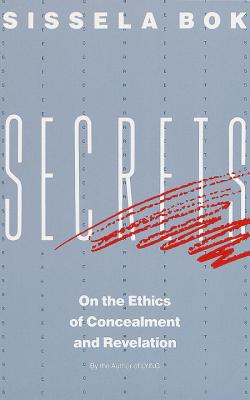 Secrets: On the Ethics of Concealment and Revelation Cover Image