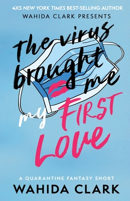 The Virus Brought Me My First Love Cover Image