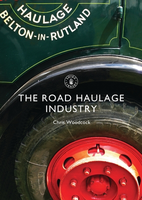The Road Haulage Industry Cover