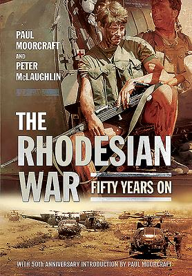 The Rhodesian War: Fifty Years on [From Udi] Cover Image