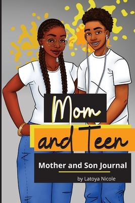 Mom and Teen: A Back and Forth Journal for Mother and Son Cover Image