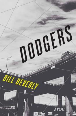 Dodgers: A Novel Cover Image