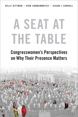 A Seat at the Table: Congresswomen's Perspectives on Why Their Presence Matters Cover Image