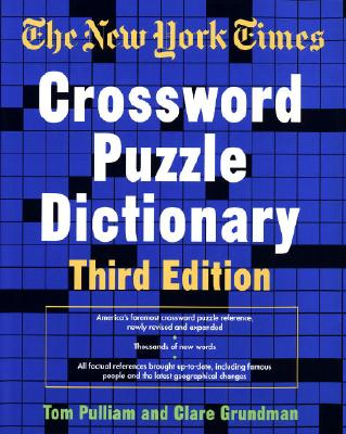 The New York Times Crossword Puzzle Dictionary, Third Edition Cover Image