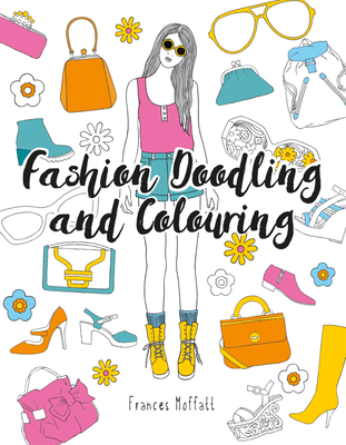 Fashion Doodling and Colouring Cover Image