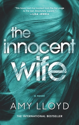 The Innocent Wife: The Award-Winning Psychological Thriller Cover Image