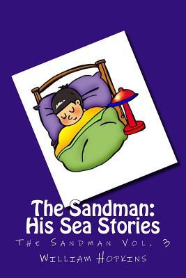 The Sandman: His Sea Stories (The Sandman Vol. 3) Cover Image