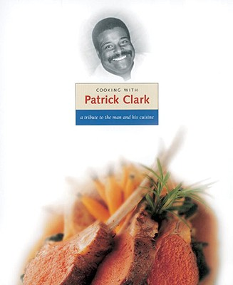 Cooking with Patrick Clark Cover
