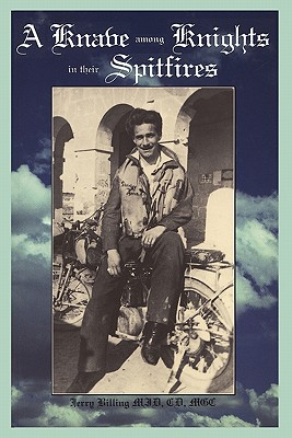 A Knave Among Knights in Their Spitfires Cover Image