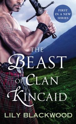 The Beast of Clan Kincaid (Highland Warrior #1) Cover Image