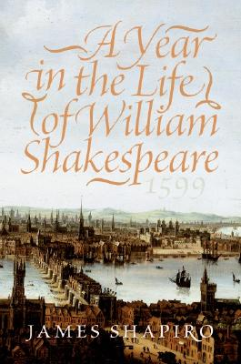 A Year in the Life of William Shakespeare Cover