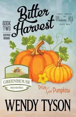 Bitter Harvest (Greenhouse Mystery #2) Cover Image