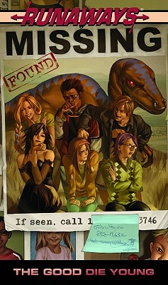 Runaways: The Good Die Young Cover Image