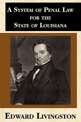 A System of Penal Law for the State of Louisiana Cover Image