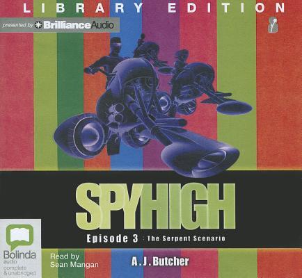 The Serpent Scenario (Spy High (Audio) #3) Cover Image