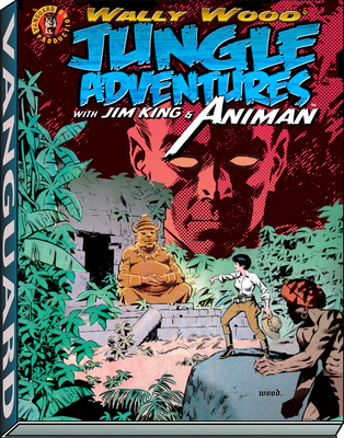 Wally Wood: Jungle Adventures W/ Animan Cover Image