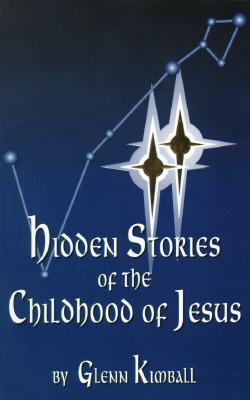 Hidden Stories of the Childhood of Jesus (Hidden Treasure) Cover Image