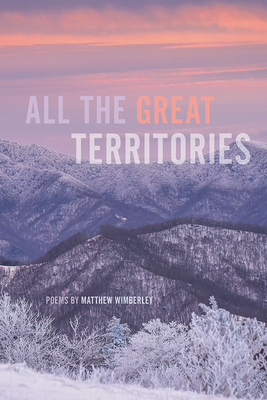 All the Great Territories (Crab Orchard Series in Poetry) Cover Image