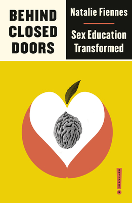 Behind Closed Doors: Sex Education Transformed (Outspoken by Pluto) Cover Image