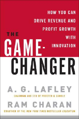 The Game-Changer: How You Can Drive Revenue and Profit Growth with Innovation Cover Image