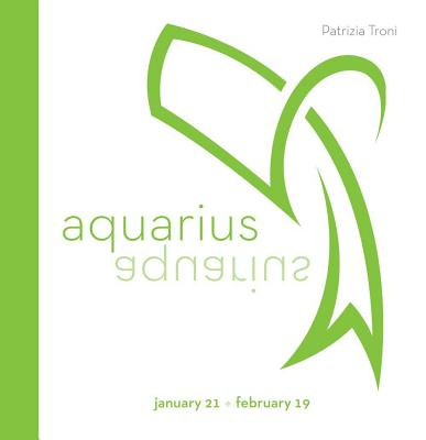 Signs of the Zodiac: Aquarius: January 21-February 19 Cover Image