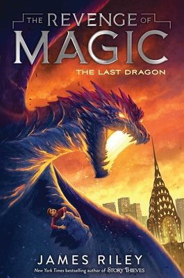 The Last Dragon (The Revenge of Magic #2) Cover Image