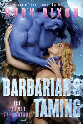 Barbarian's Taming: A SciFi Alien Romance Cover Image