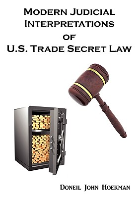 Modern Judicial Interpretations of U.S. Trade Secret Law Cover Image