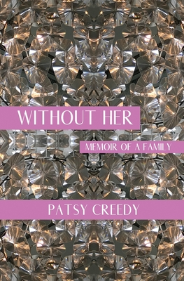 Without Her: Memoir of a Family Cover Image