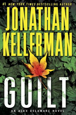 Guilt: An Alex Delaware Novel Cover Image