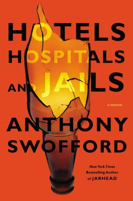 Hotels, Hospitals, and Jails: A Memoir Cover Image