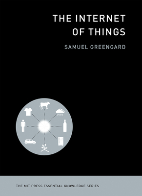The Internet of Things (MIT Press Essential Knowledge) Cover Image