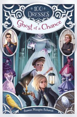 100 Dresses: Ghost of a Chance by Susan Maupin Schmid